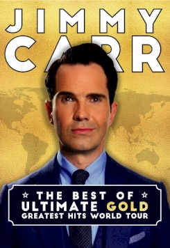 Jimmy Carr- The Best of,  Ultimate, Greatest Hits World Tour